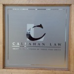 Callahan Law Logo Custom Cut in Decorative Film